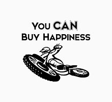 You CAN buy happiness- Motorcycle Unisex T-Shirt