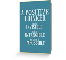 A Positive Thinker  Inspirational Greeting Card