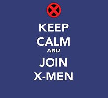 KEEP CALM AND JOIN X-MEN Unisex T-Shirt