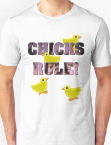 Chicks Rule! (Pink) Unisex T-Shirt