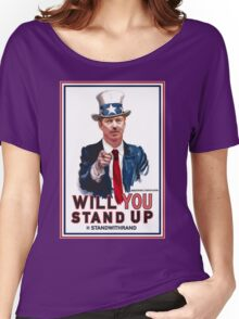 """""""Will You Stand Up"""" Stand With Rand Paul 2016  Women's Relaxed Fit T-Shirt"""