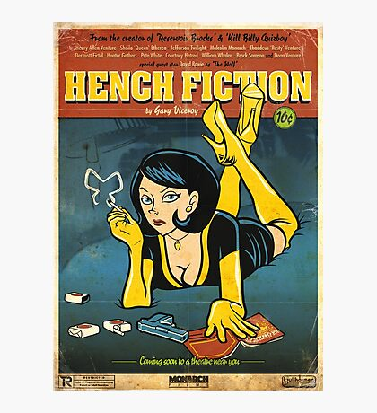 Hench Fiction Photographic Print
