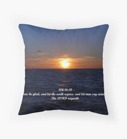 1Chronicles 16:31 Throw Pillow