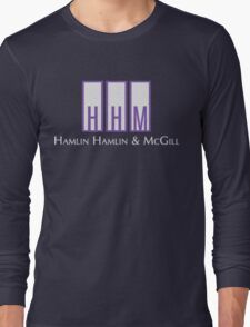 Hamlin, Hamlin & McGill - Better Call Saul Long Sleeve T-Shirt