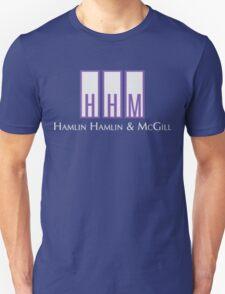 Hamlin, Hamlin & McGill - Better Call Saul Unisex T-Shirt
