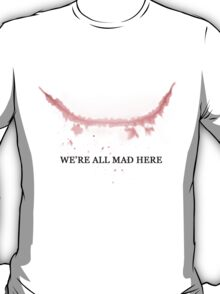 The Joker: We're All Mad Here T-Shirt