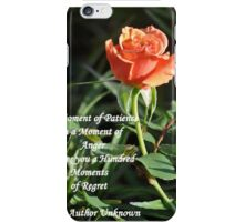 A MOMENT OF PATIENCE iPhone Case/Skin