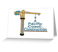 Pacific Coast Construction Greeting Card