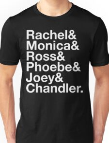 FRIENDS Rachel Green Monica Geller Ross Geller Chandler Bing Phoebe Buffay Joey Tribbiani Unisex T-Shirt