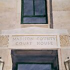 Madison County Courthouse by JGFineArt