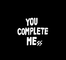 You Complete Mess by larim