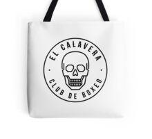 El Calavera - Club de Boxeo Tote Bag