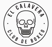 El Calavera - Club de Boxeo by JamesShannon