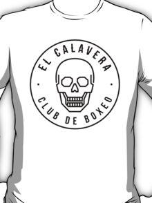 El Calavera - Club de Boxeo T-Shirt