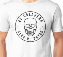 El Calavera - Club de Boxeo Unisex T-Shirt