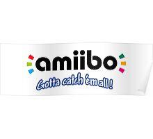 Amiibo - Gotta Catch 'em All Poster