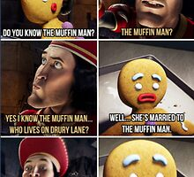 Do You Know The Muffin Man by Ronnywithawhy