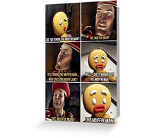 Do You Know The Muffin Man Greeting Card