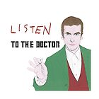 Listen To The Doctor by appfoto