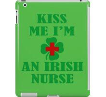 KISS ME IM AN IRISH NURSE iPad Case/Skin