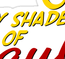 Fifty Shades of Saul Sticker