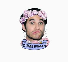 Darren Criss Dumb Human Unisex T-Shirt