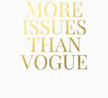 More Issues Than Vogue - Faux Gold Foil Womens Fitted T-Shirt
