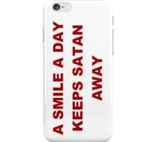 A Smile A Day... iPhone Case/Skin