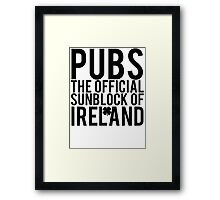 Pubs Irelands Sunblock Framed Print