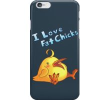 I Love Fat Chicks iPhone Case/Skin