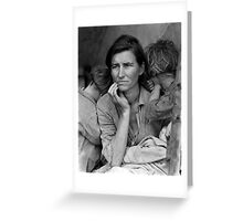 Migrant Mother, taken by Dorothea Lange in 1936 Greeting Card