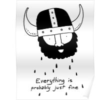 Everything is probably just fine Viking Poster
