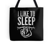 I Like To Sleep Tote Bag