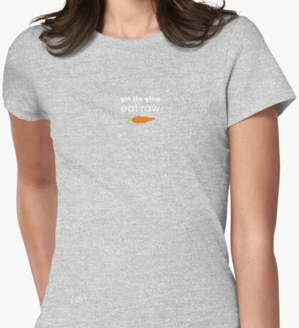 get the glow, eat raw (white) crooked carrot Womens Fitted T-Shirt