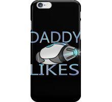 Lazer Team - Daddy Likes iPhone Case/Skin
