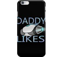 Lazer Team - Daddy Likes iPhone Case/Skin
