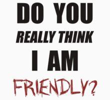 DayZ: Do you really think I am friendly? - Black Ink  Kids Clothes