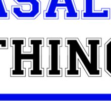 It's a YASALDE thing, you wouldn't understand !! Sticker