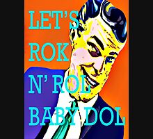 Let's ROK N' Rol Baby Dol Unisex T-Shirt