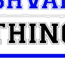 It's a YASHVANTH thing, you wouldn't understand !! Sticker