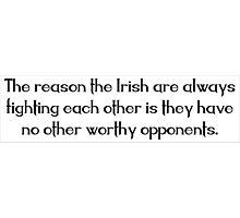Irish Saying Photographic Print