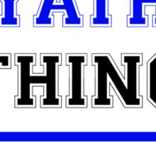 It's a YATH thing, you wouldn't understand !! Sticker