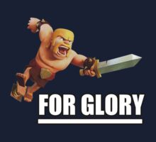 Clash of clans - FOR GLORY by MaxMenickRB