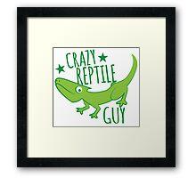 Crazy reptile Guy Framed Print