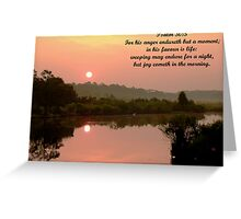 Psalm 30:5 Greeting Card