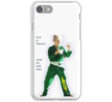 Life is tough and so are you iPhone Case/Skin