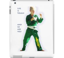 Life is tough and so are you iPad Case/Skin