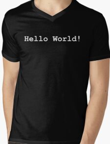 """""""Hello World!"""" (White text - available in Black)  Mens V-Neck T-Shirt"""