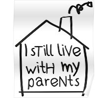 I still live with my parents Poster