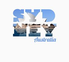 SYDNEY - text with opera house picture Unisex T-Shirt